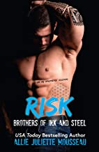 Risk: An Enemies to Lovers, Second Chance Romance Standalone (Brothers of Ink and Steel)