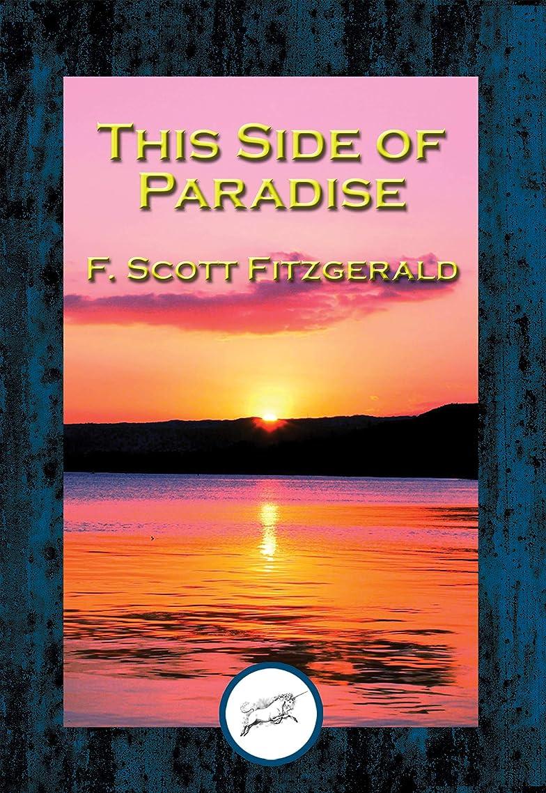 炎上検索エンジンマーケティング優れましたThis Side of Paradise (English Edition)