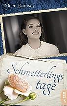 Schmetterlingstage: Roman (Allgemeine Reihe. Bastei Lübbe Taschenbücher) (German Edition)