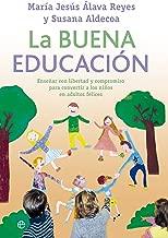 La buena educación (Psicología) (Spanish Edition)
