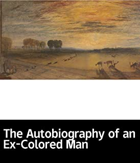Illustrated The Autobiography of an Ex-Colored Man: World Novel Recommendation (English Edition)