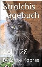 Strolchis Tagebuch: Teil 128 (German Edition)