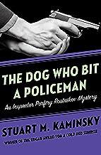 The Dog Who Bit a Policeman (Inspector Porfiry Rostnikov Mysteries Book 12)