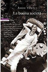 La buona società (Italian Edition) Kindle Edition
