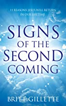 Best signs of second coming in bible Reviews