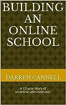 Building an Online School (English Edition)