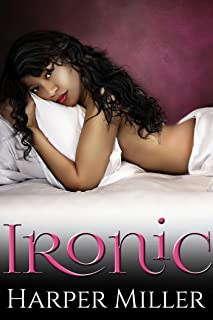 Ironic (The Kinky Connect Chronicles Book 1)