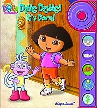 Play-a-Sound: Dora the Explorer, Ding Dong! It s Dora!