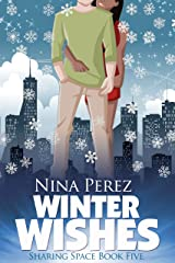 Winter Wishes (Sharing Space Book 5) Kindle Edition