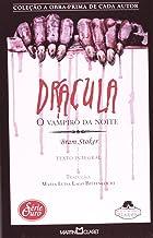 Drácula. O Vampiro da Noite - Coleção a Obra Prima de Cada Autor. Série Ouro 17