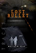 Lost Bullet (Traces Book 2)