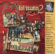 Tim Holtz Distressables 2: Tim's Next Chapter Of The Creative Journey (Design Originals)
