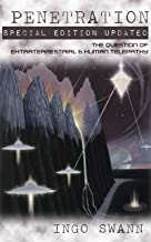 Penetration: Special Edition Updated: The Question of Extraterrestrial and Human Telepathy