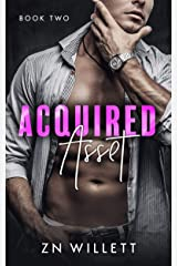 Acquired Asset: Book Two Kindle Edition