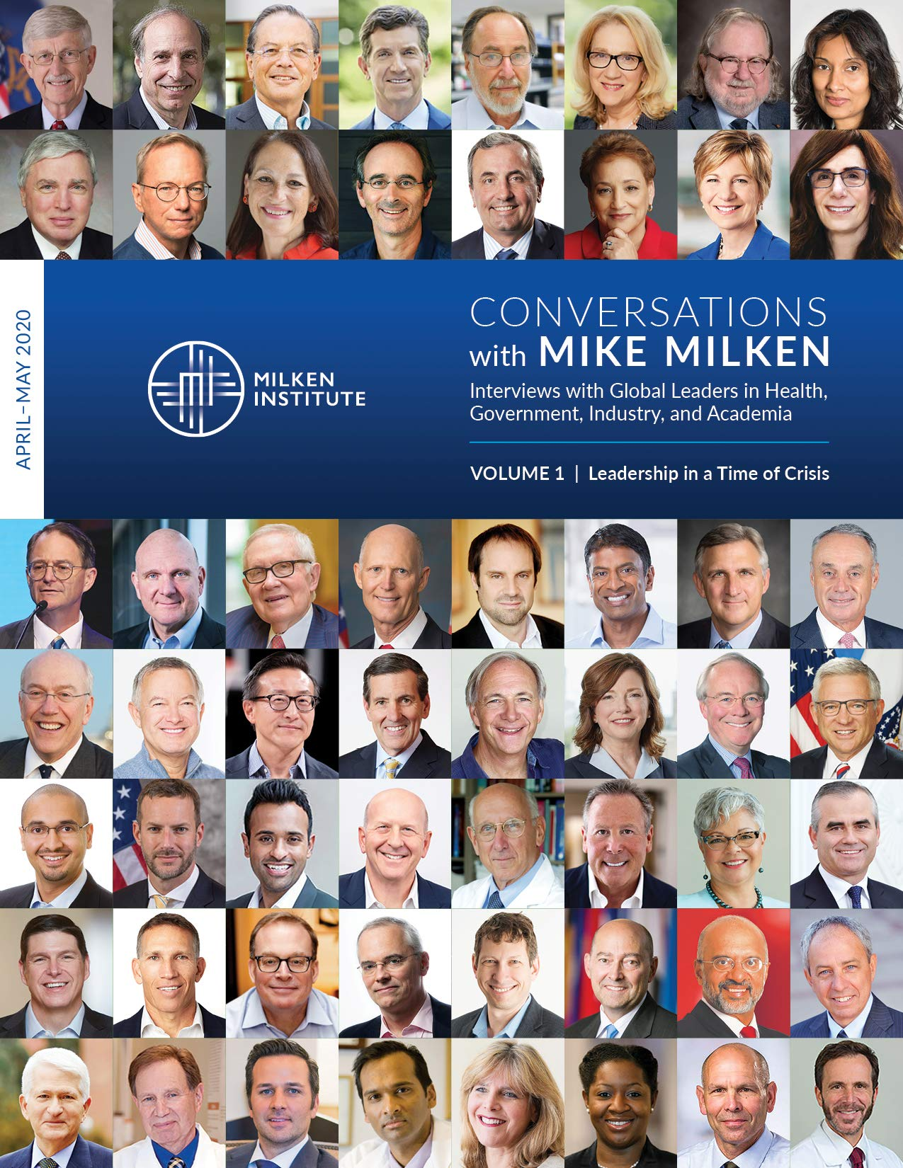 Conversations with Mike Milken, Volume 1: Leadership in a Time of Crisis: Interviews with Global Leaders in Health, Government, Industry, and Academia