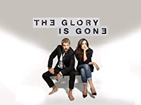 The Glory Is Gone - Season 2