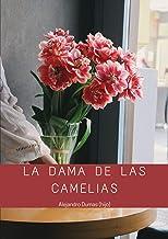 La Dama de las Camelias: Nueva Edición (Spanish Edition)