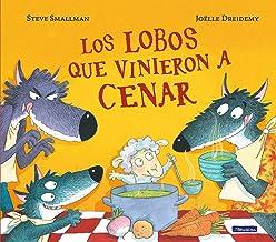 Los lobos que vinieron a cenar / The Wolves that Came to Dinner (Cuentos infantiles) (Spanish Edition)
