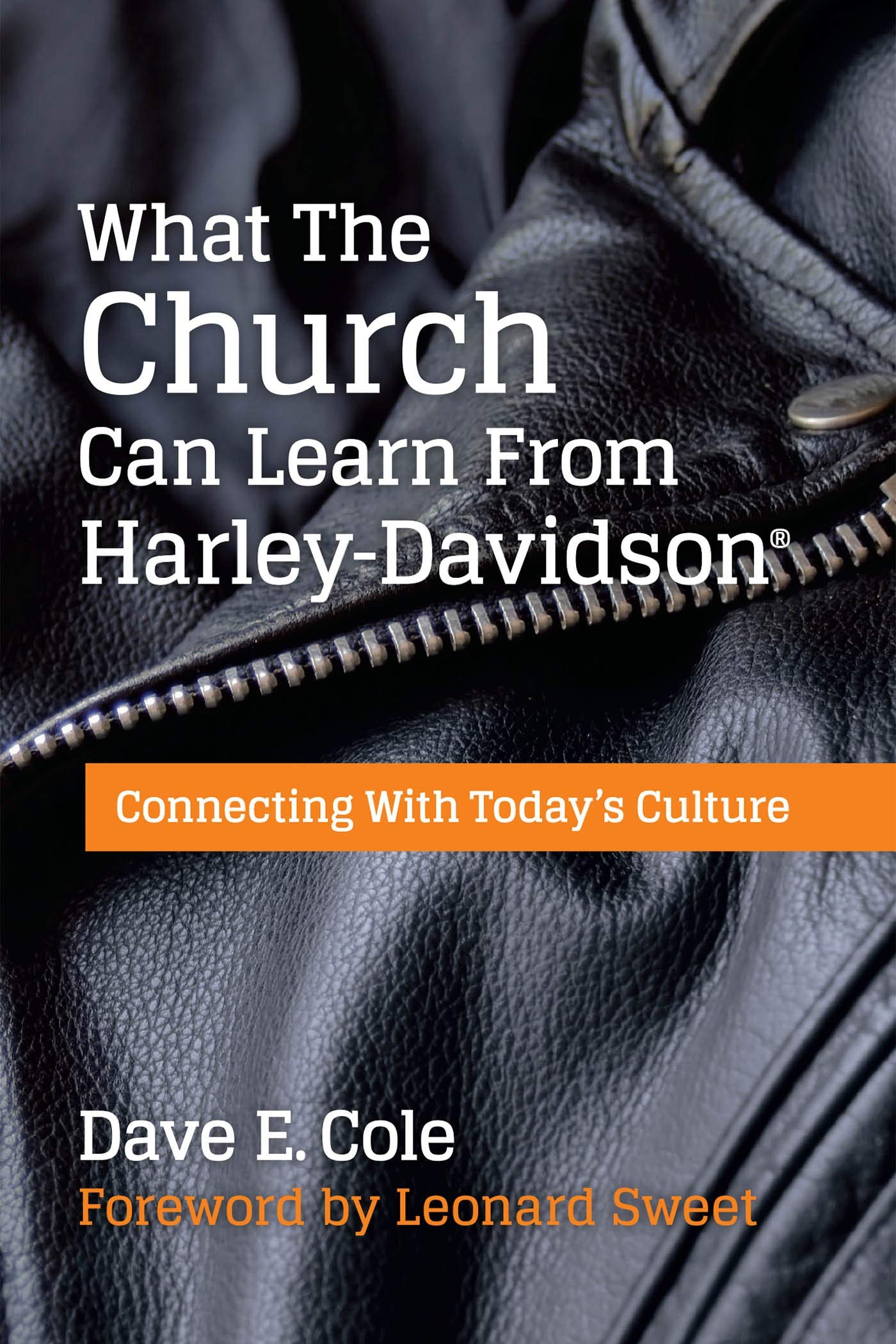 What The Church Can Learn From Harley Davidson: Connecting With Today's Culture (English Edition)