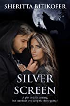 Silver Screen: (A Sweet Hollywood Paranormal Romance)
