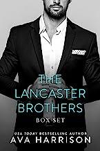 The Lancaster Brothers: A Complete Billionaire Romance Series (3-Book Box Set)