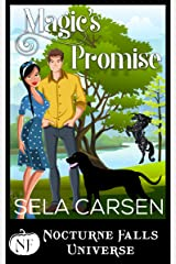 Magic's Promise: A Nocturne Falls Universe story Kindle Edition