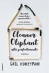 Eleanor Oliphant está perfectamente (Novela) (Spanish Edition) Kindle Edition