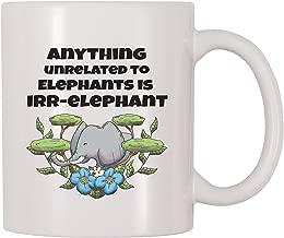 4 All Times Anything Unrelated To Elephants Is Irr-elephant Coffee Mug (11 oz)