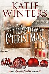 An Edgartown Christmas (Sisters of Edgartown) Kindle Edition
