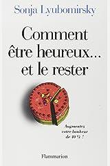 Comment être heureux... et le rester (ESSAIS) (French Edition) Paperback