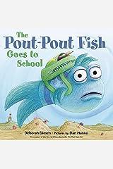 The Pout-Pout Fish Goes to School (A Pout-Pout Fish Adventure) Kindle Edition