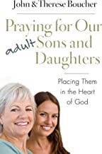 Best praying for our adult sons and daughters Reviews