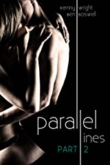 Parallel Lines: An Experiment in Temptation (Part 2) (English Edition) Format Kindle