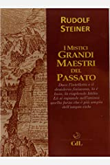 I Mistici Grandi Maestri del Passato Formato Kindle
