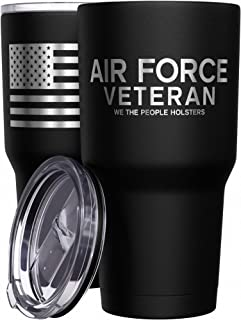 We The People Holsters - Air Force Veteran - Air Force Travel Mug - American Flag Coffee Travel Mug - Veterans Day Tumbler - Double Insulated Tumbler - 30 oz
