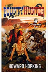 Vengeance Pass (The Bounty Hunter Book 1) Kindle Edition