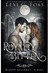 Royally Bitten (Blood Alliance Book 2) (English Edition) Format Kindle