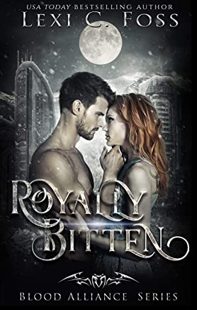 Royally Bitten (Blood Alliance Series Book 2)