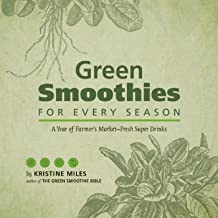 Best green smoothies for every season Reviews