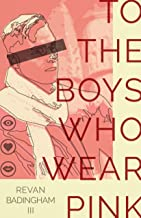 To The Boys Who Wear Pink (English Edition)