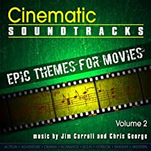 Cinematic Soundtracks - Epic Themes For Movies, Vol. 2