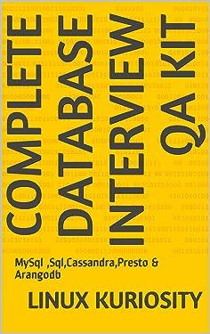 Complete Database Interview QA Kit: MySql ,Sql,Cassandra,Presto & Arangodb