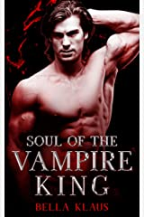 Soul of the Vampire King (Blood Fire Saga Book 3) (English Edition) Format Kindle