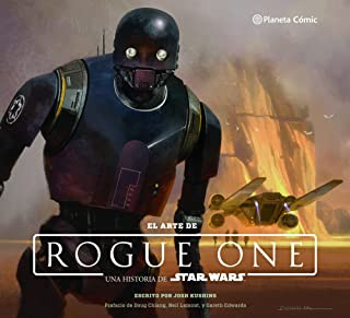 Star Wars El arte de Rogue One (Star Wars: Guías Ilustradas)
