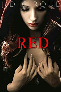 Red (Little Red Riding Hood Erotic Fairytale) (Gothic Adult Fairy Tales Book 1)