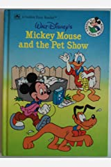 Walt Disney's Mickey Mouse and the Pet Show (Golden Easy Readers) Hardcover