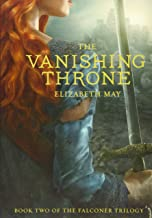 The Vanishing Throne: Book Two of the Falconer Trilogy (Young Adult Books, Fantasy Novels, Trilogies for Young Adults): 2