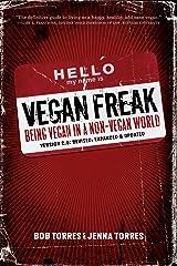 Vegan Freak - 2nd Edition (Tofu Hound Press) Kindle Edition