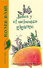 James y el melocotón gigante (Spanish Edition)