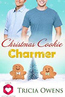 Christmas Cookie Charmer: Lots of Love, Low Angst M/M Romance (LoLLA Book 2)